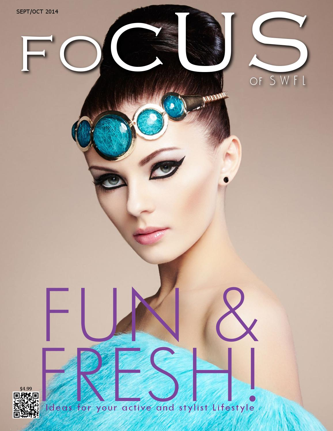 Focus of SWFL Fun & Fresh by Focus Magazine of SWFL issuu