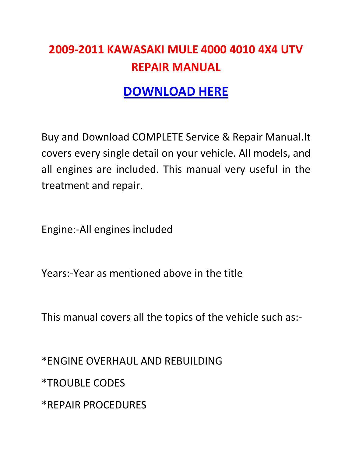 2009 2011 Kawasaki Mule 4000 4010 4x4 Utv Repair Manual By