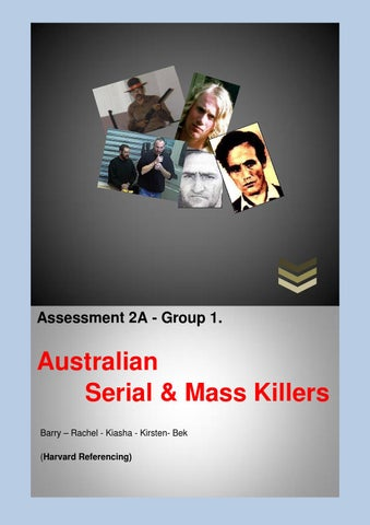 Aust serial & mass killers 2a by Assignments - issuu