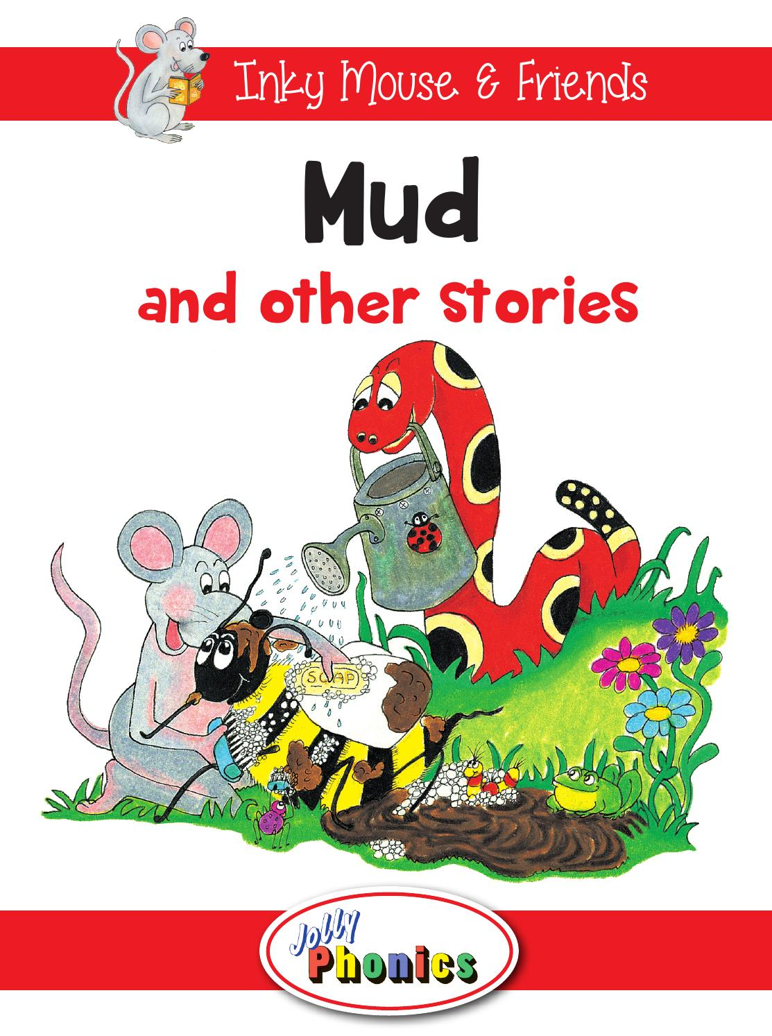 Mud and Other Stories (Level 1 Reader) by Jolly Learning - issuu