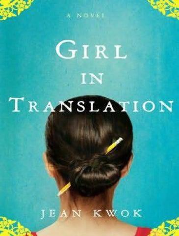 5df393b414baf1 Girl in translation jean kwok by bruna passos - issuu