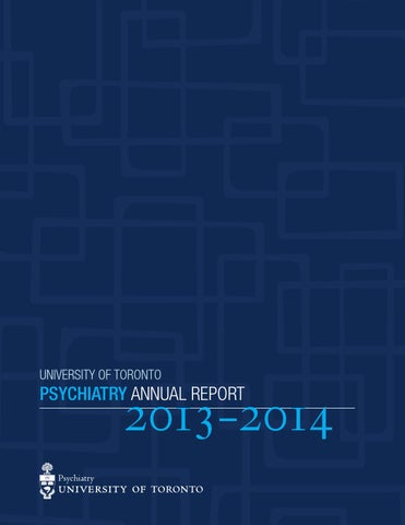 2013 14 Department Of Psychiatry Annual Report By Psychweb Issuu