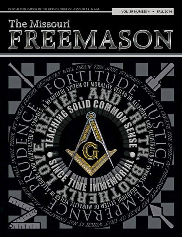 Missouri Freemason Magazine - v59n04 - 2014 Fall by ...