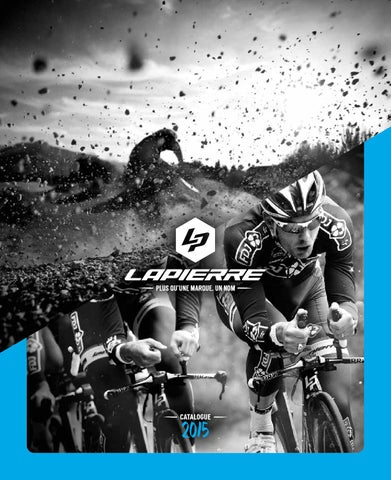 huge selection of 6f2dc 75406 Catalogue Lapierre 2015    FRANCAIS by Lapierre - issuu
