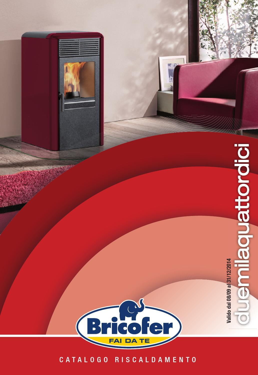 Catalogo riscaldamento 2014 by bricofer italia spa issuu for Catalogo bricofer
