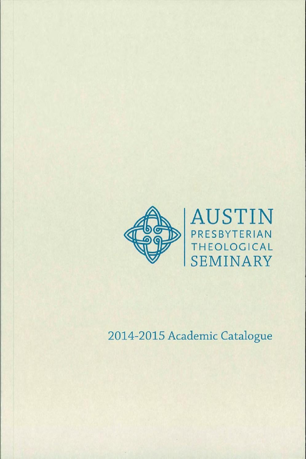 Catalogue 2014 15 reduced size1 by austin presbyterian theological catalogue 2014 15 reduced size1 by austin presbyterian theological seminary issuu thecheapjerseys Images