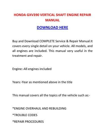 Honda Gxv390 Vertical Shaft Engine Repair Manual By Danawkotnd Issuu