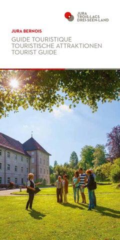 Guide touristique by jura bernois tourisme issuu - Office du tourisme jura bernois ...