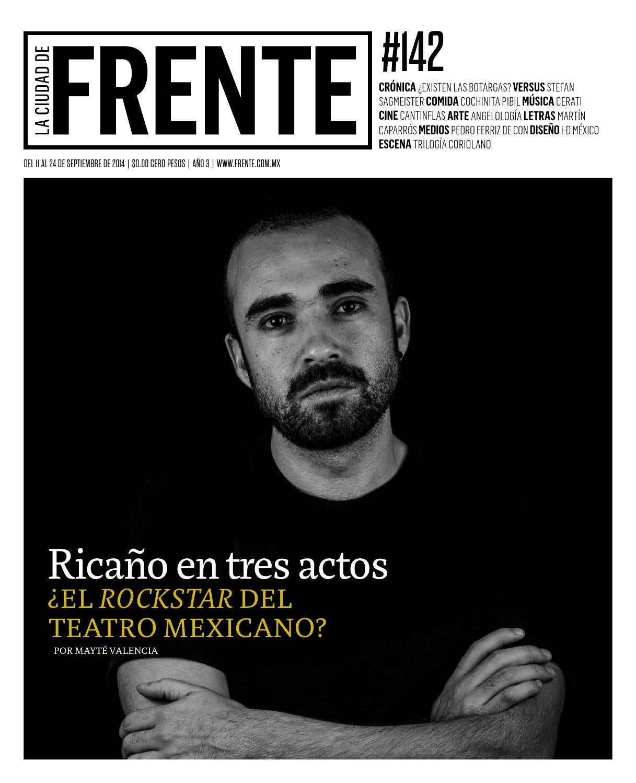 a7972a481ed79 Frente 142 by La semana de Frente - issuu