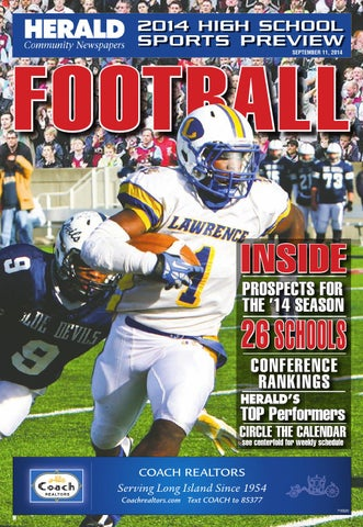 2014 HIGH SCHOOL SPORTS PREVIEW SEPTEMBER 11 FOOTBALL INSIDE PROSPECTS FOR THE