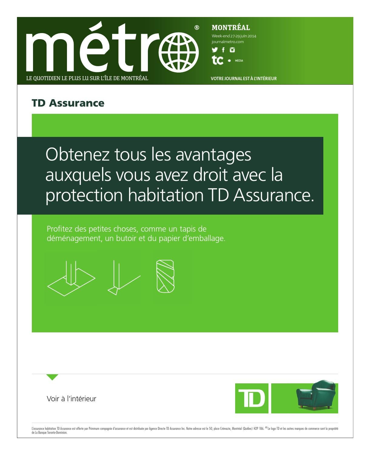 20140627 ca montreal by metro canada issuu for Assurance maison montreal