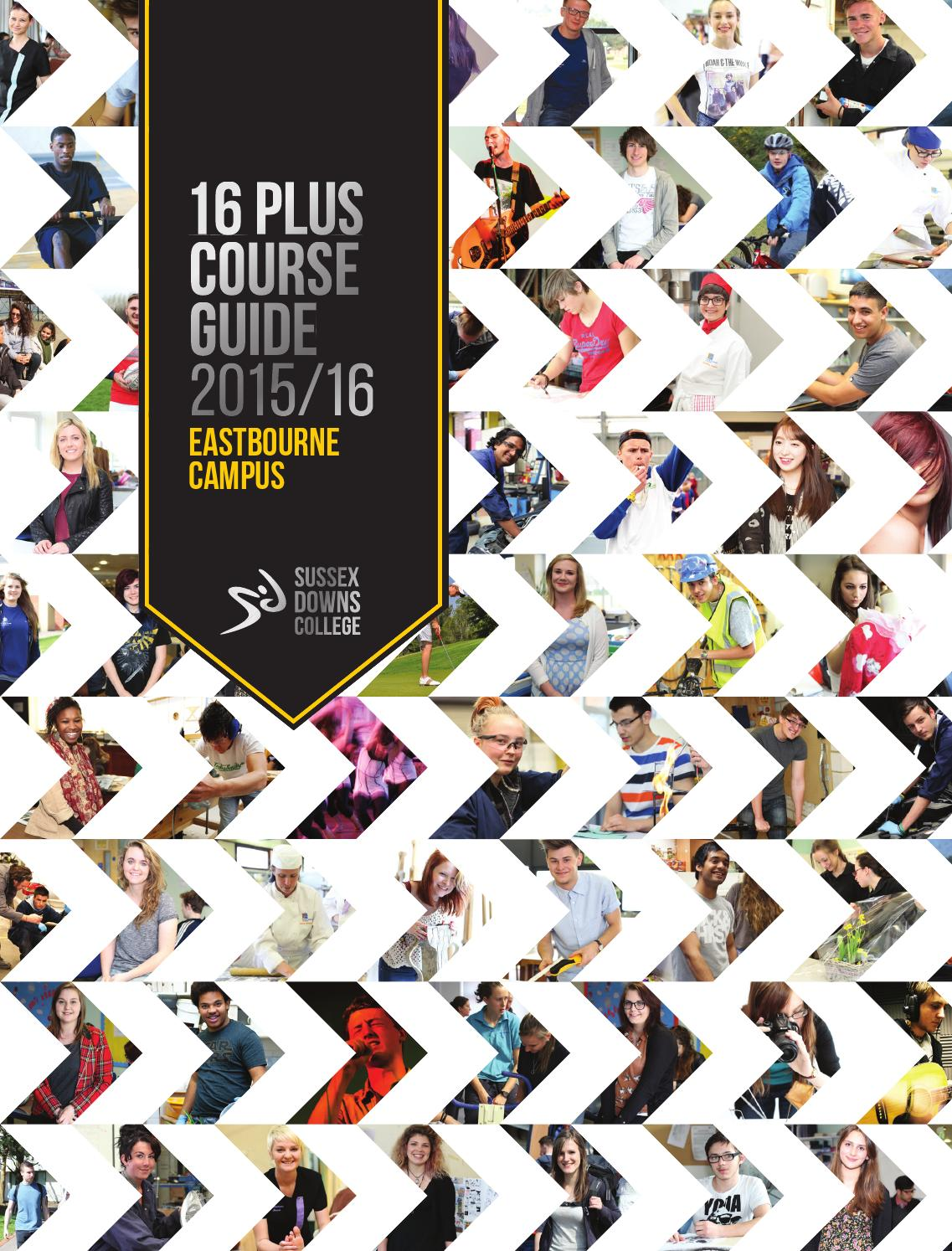 Sussex Downs College 16 Plus Course Guide 2015-16 (Eastbourne) by Sussex  Downs College - issuu