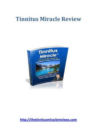 Tinnitus miracle - Tinnitus miracle Review by Nora - issuu