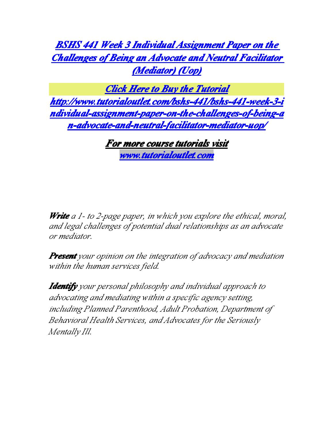 Challenges of an Advocate/Mediator BSHS 441 (2 Pages   490Words)