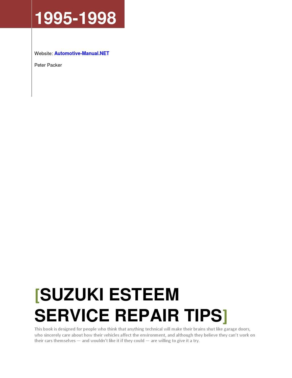 suzuki esteem 1995-1998 service repair tips by armando oliver - issuu