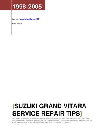 Suzuki Grand Vitara 1998 2005 Service Repair Tips By Armando Oliver Issuu