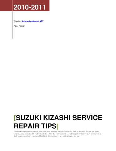 Suzuki Kizashi 2010 2011 Service Repair Tips By Armando Oliver Issuu