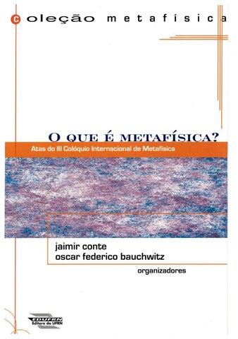 Jaimir Conte   Oscar Federico Bauchwitz - O que é metafísica by ... ffdcce8b14
