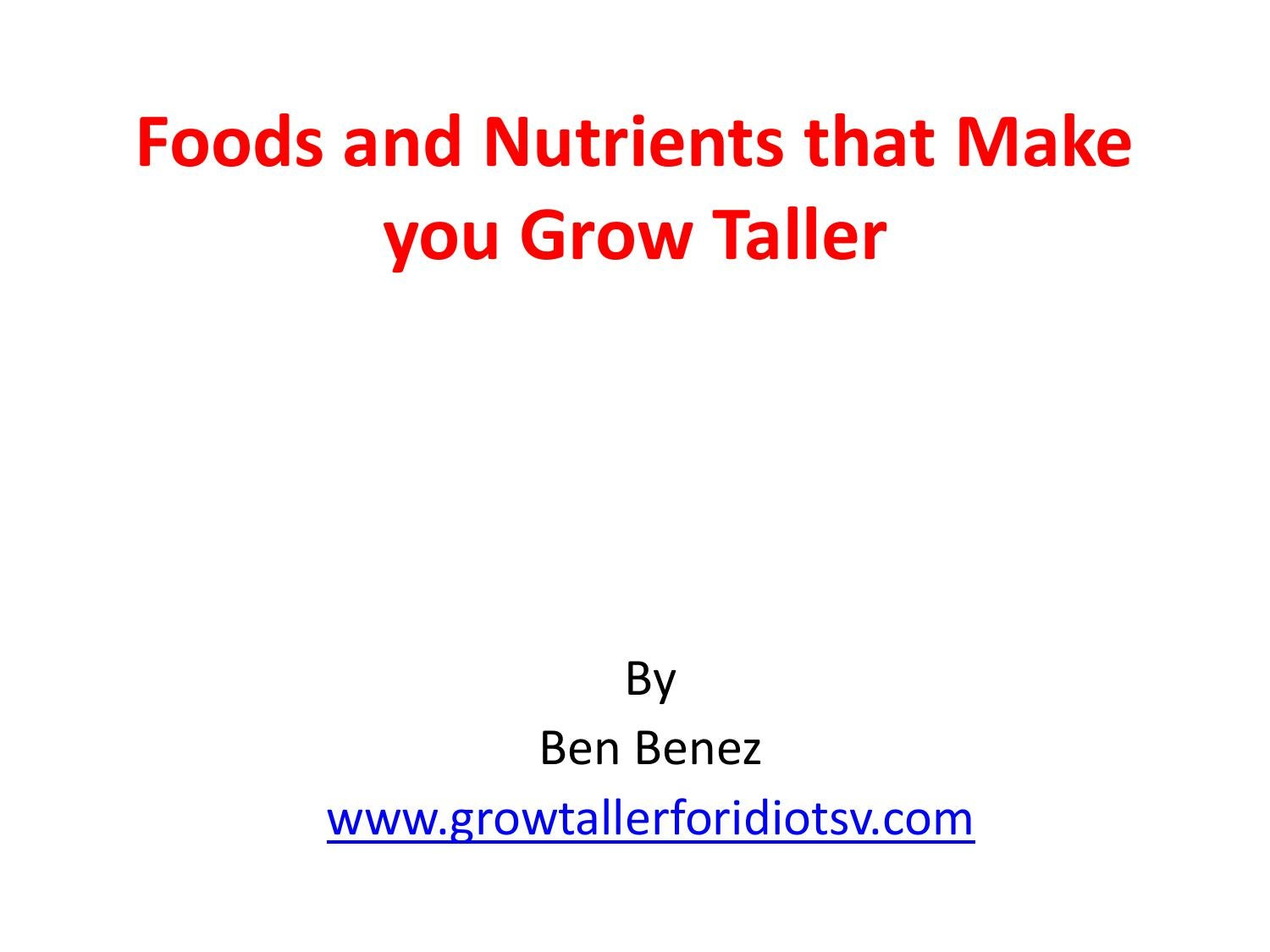 Foods And Nutrients That Make You Grow Taller By Growtaller4updf Issuu