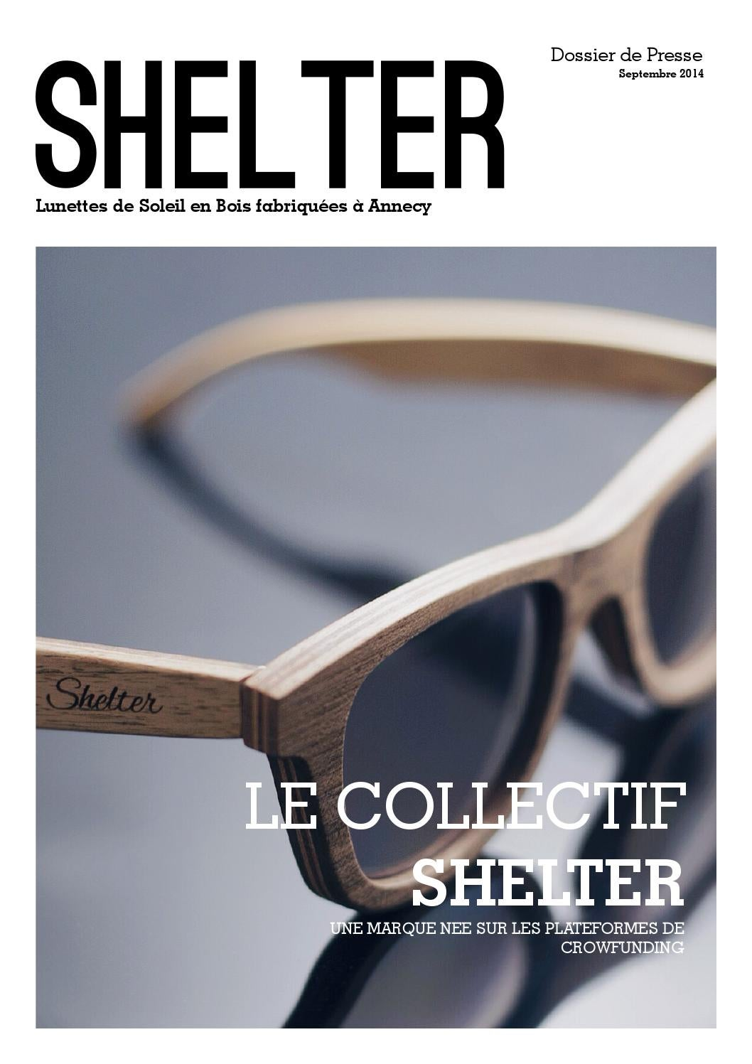 magasin en ligne f16d8 0566a Dossier de Presse Shelter - Lunettes en Bois by Florent ...