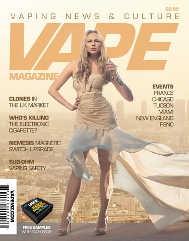 Vape News Magazine August September 2014 By Matt Schramel Issuu
