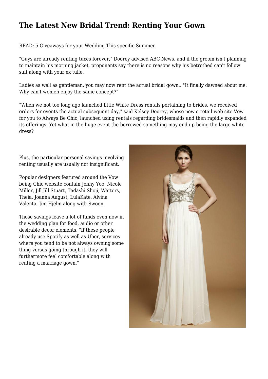 The Latest New Bridal Trend: Renting Your Gown by tearfulsaga9446 ...