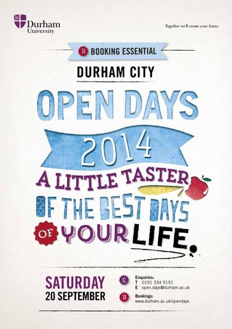 Durham University City Campus Open Day Guide September 2014 By