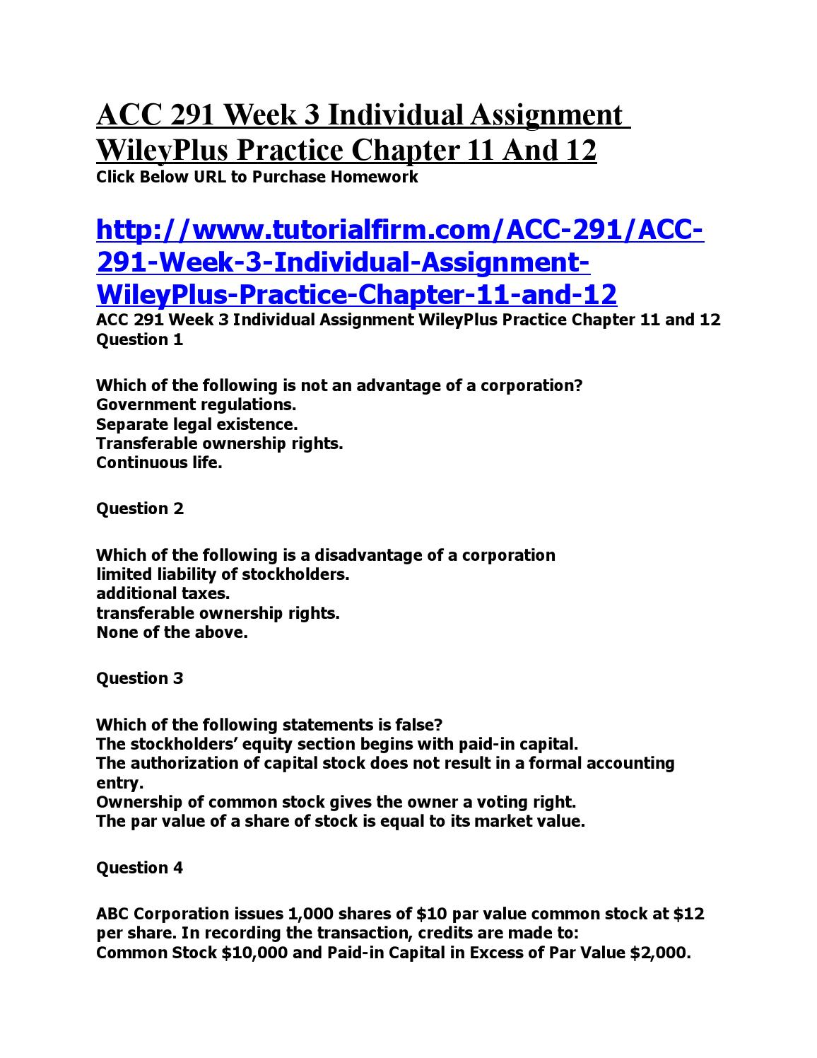acc 291 week one practice Acc 291 week 4 quiz (solutions) week 4 quiz practice question 01 practice question 30 which one of the following is not a right of preferred stockholders.