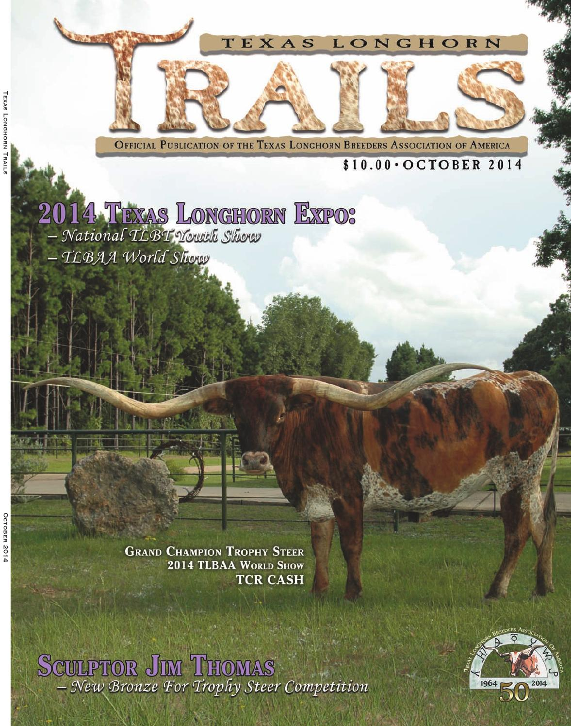 october 2014 texas longhorn trails magazine by texas longhorn