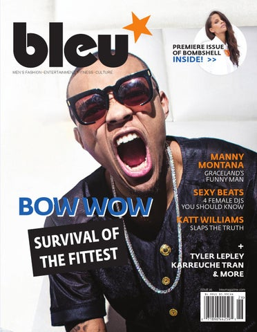 1d9ace6d0a Bleu Magazine Issue 26- Bow Wow by Bleu Magazine - issuu