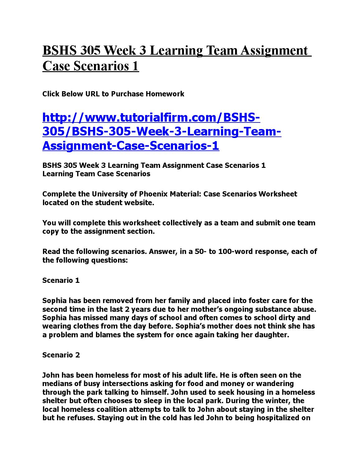 bshs305 case scenario Bshs305 ethical scenarios worksheet 638 words | 3 pages ethical decision scenario worksheet read the following scenario: shannon is a juvenile probation officer with the department of juvenile justice recently, she covered her coworker, janet's client load, while janet was on vacation  however, the case files reflected face-to-face.