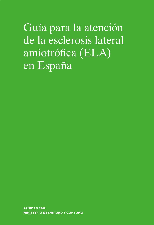 Guía para la Atención de la ELA en España (Para Profesionales) by ...