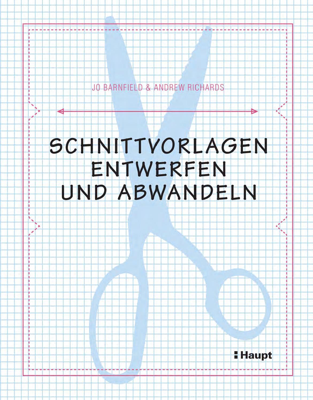 Barnfield/Richards, Schnittvorlagen entwerfen und abwandeln by Haupt ...