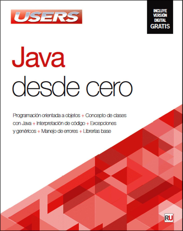 java desde cero by redusers issuu rh issuu com manual de programacion java netbeans pdf manual de programacion java web
