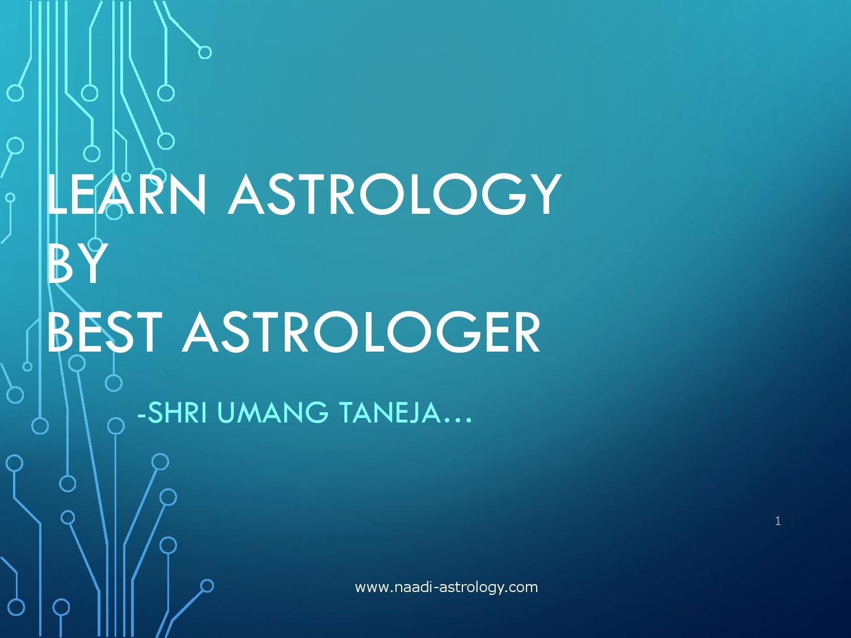 Learn astrology by best astrologer shri umang taneja by