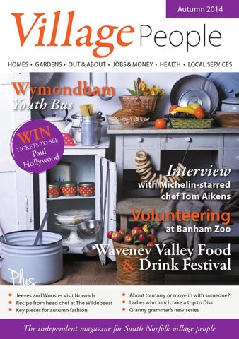 village people south norfolk autumn 14 by village people magazines rh issuu com