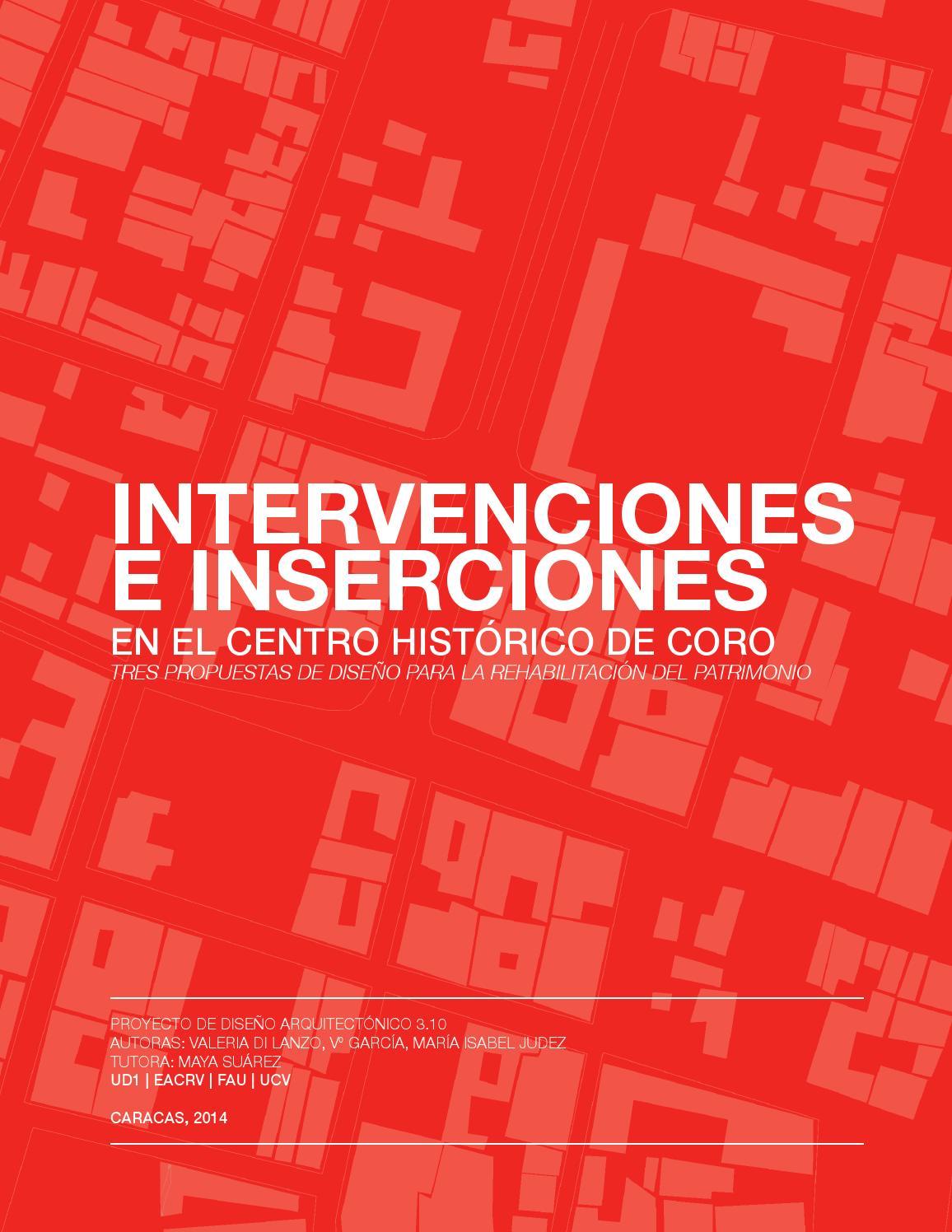 Intervenciones e inserciones en el Centro Histórico de Coro by ...