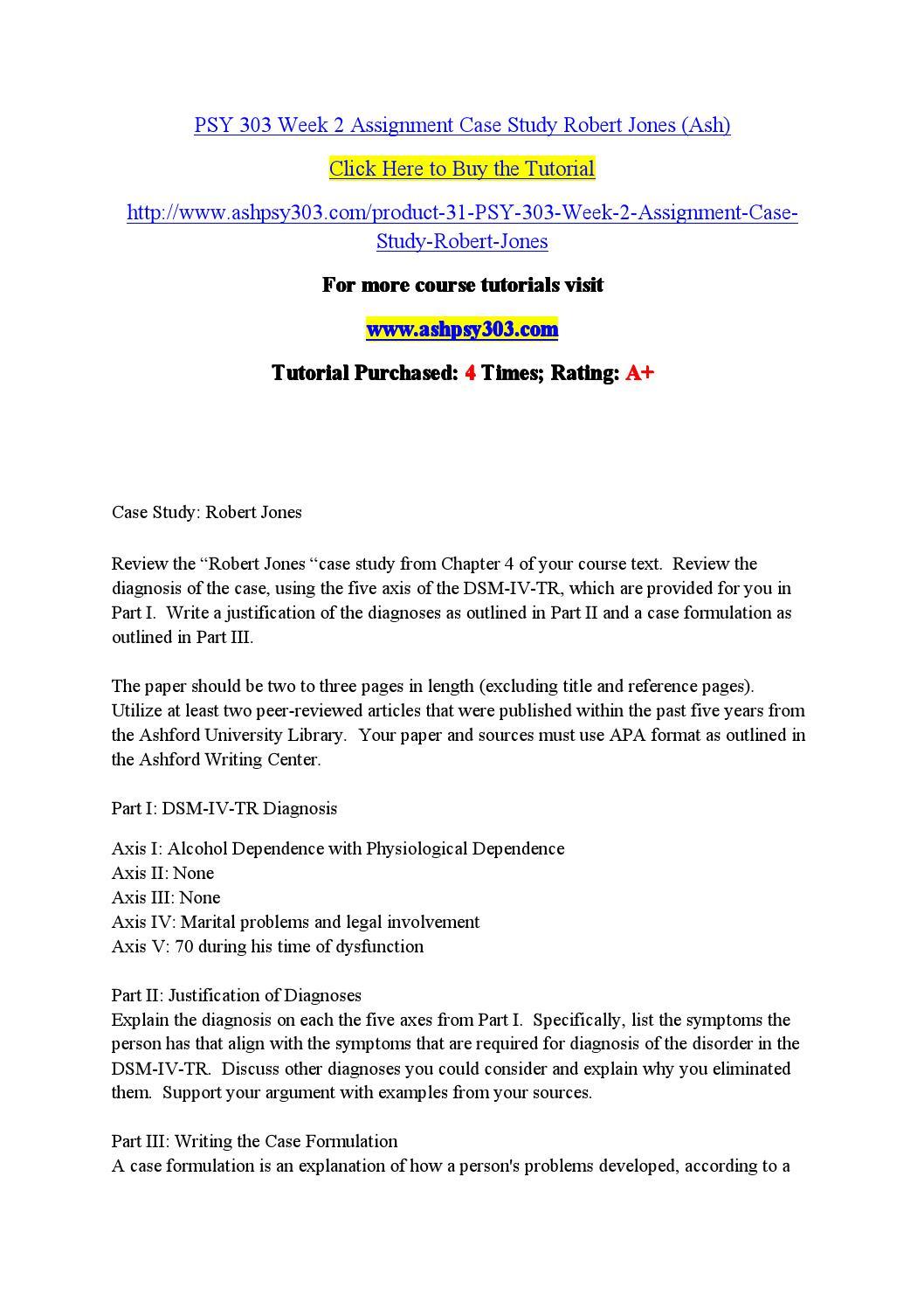 Psy 303 week 2 assignment case study robert jones (ash) by