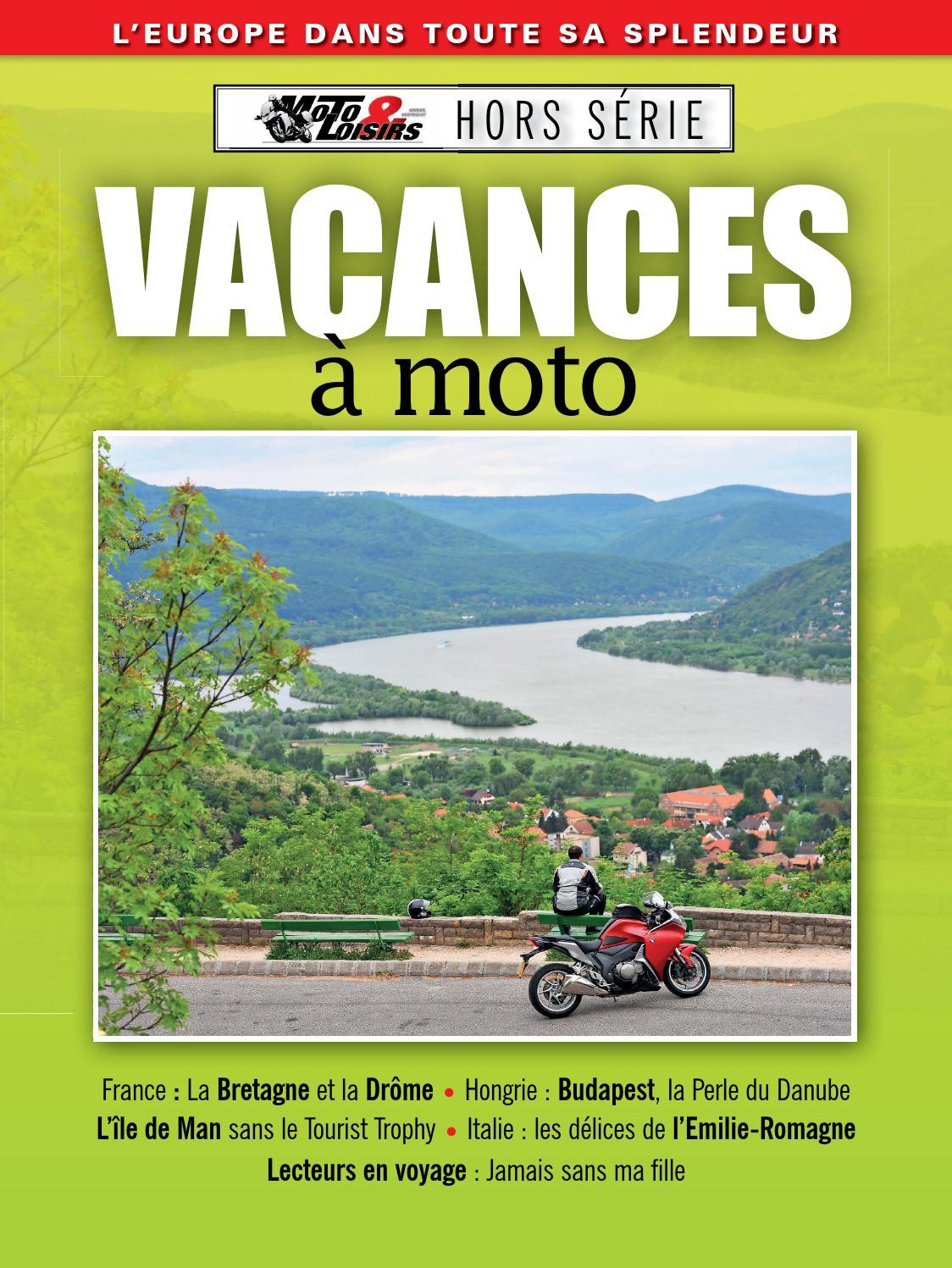 gamme exclusive meilleur fournisseur meilleur prix M&L Vacances à moto by Jochen Scheire - issuu