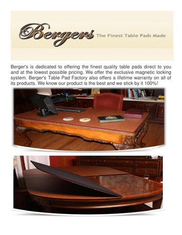 Bergeru0027s Is Dedicated To Offering The Finest Quality Table Pads Direct To  You And At The Lowest Possible Pricing. We Offer The Exclusive Magnetic  Locking ...