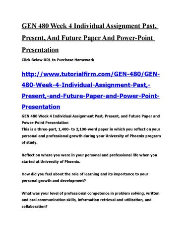 gen 480 past present and future Excerpt from file: reflecting on past, present, and future: goals & education gen 480 introduction goal setting is one of the most accepted and recognized forms of motivation in the work setting goal setting functions well as a tool to help an individual improve organizational management, employee morale, and.