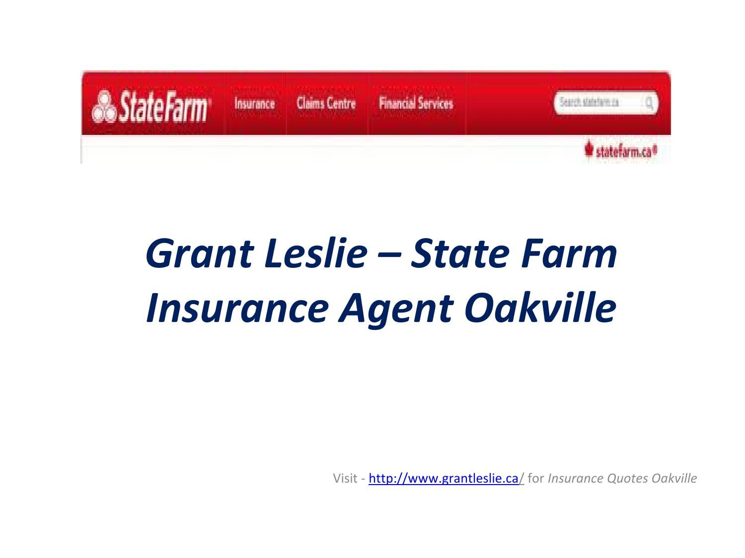 State Farm Insurance Quotes Grant Leslie  State Farm Insurance Agent Oakvillegrant Leslie