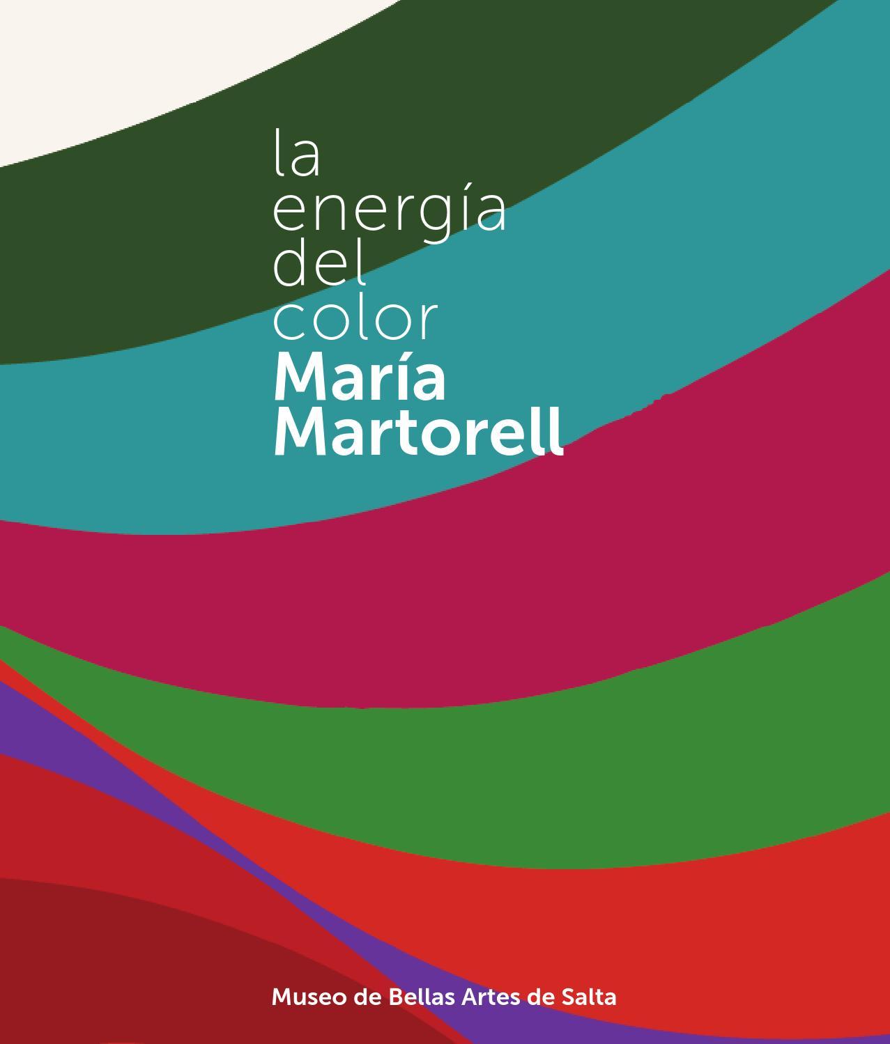 María Martorell, la energía del color by Museo de Bellas Artes de ...