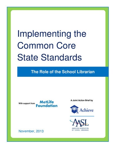 Implementing The Common Core State Standards The Role Of The School