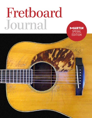 Fretboard journal martin guitar ebook by fretboardjournal issuu page 1 martin special edition fandeluxe Images