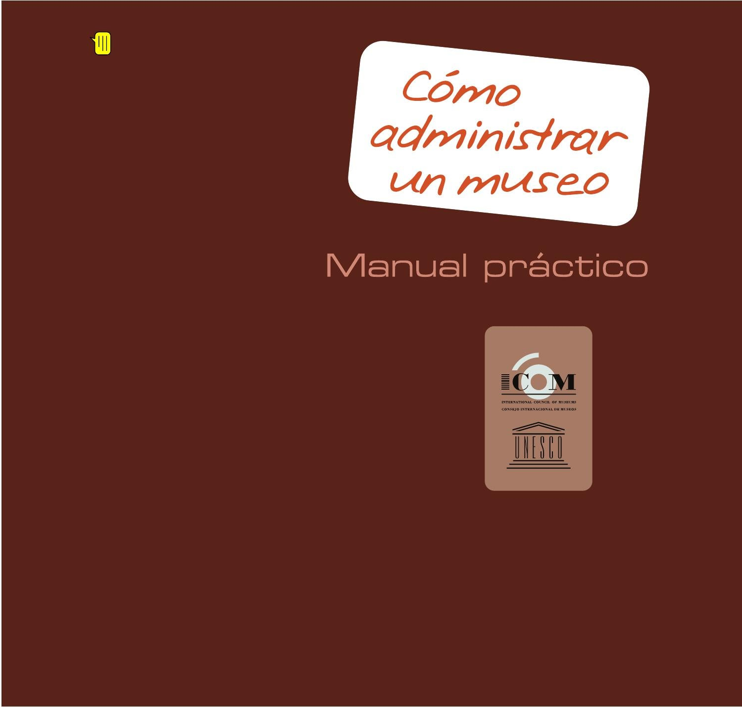 66b839a2da COMO ADMINISTRAR UN MUSEO by Ale Giorgga - issuu