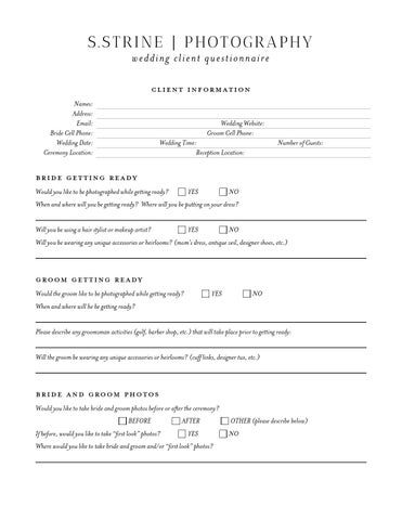 S Strine Photography Wedding Client Questionnaire Information Names Address Email Bride Cell Phone Date Ceremony Location