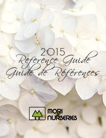Mori Nurseries 2017 Reference Guide By