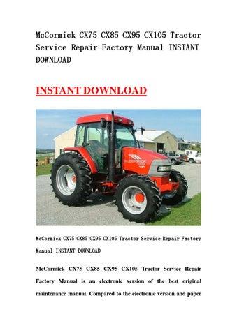 mccormick cx75 cx85 cx95 cx105 tractor service repair factory manual rh issuu com CX105 McCormick Upper Link cx105 mccormick service manual hydraulic