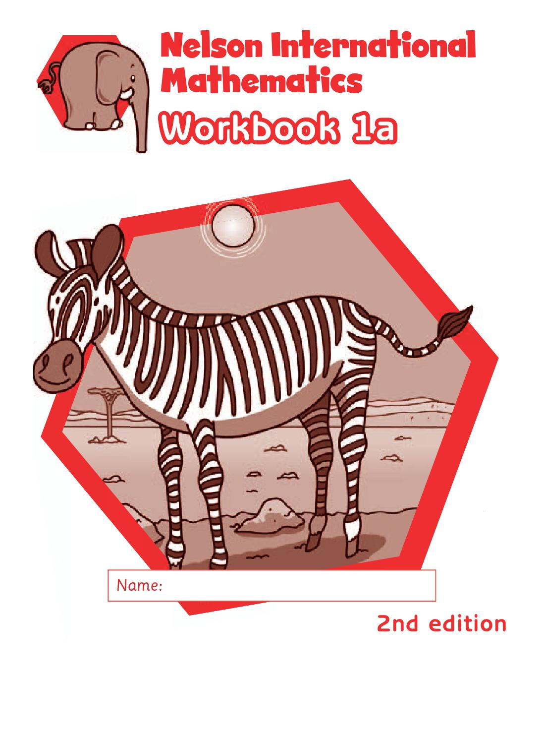 Workbooks nelson math grade 5 workbook : Nelson international maths workbook 1a answers by hany mufeid - issuu